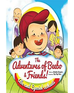 The Adventures Of Beebo And Friends! Abc And Special Wheels
