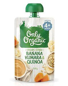 Only Organic: Banana Kumara & Quinoa 120g (4+ Months) - 10% OFF!!